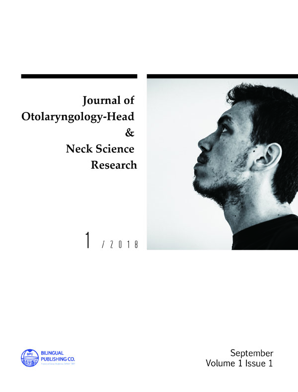 Journal of Otolaryngology-Head & Neck Science Research